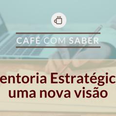 [20/09/17] Palestra: Mentoria Estratégica: uma nova visão